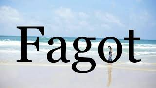 How To Spell Fagot photo 8